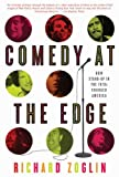 Comedy at the Edge, Richard Zoglin, 1582346259