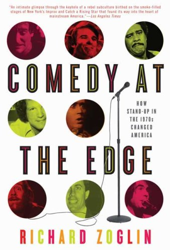 Download Comedy at the Edge: How Stand-up in the 1970s Changed America pdf