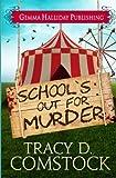 School's Out for Murder (Schooled in Murder) (Volume 2)