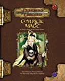 Complete Mage: A Player's Guide to All Things Arcane (Dungeons & Dragons)