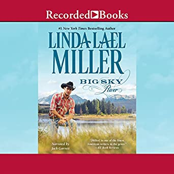 Big Sky River Parable Montana Book 3 Linda Lael Miller