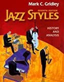 Jazz Styles: History and Analysis (7th Edition)