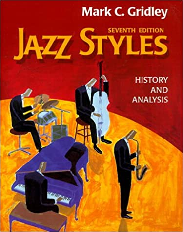 Jazz styles history and analysis 7th edition mark c gridley jazz styles history and analysis 7th edition 7th edition fandeluxe Images