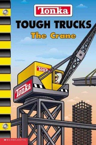 Tonka Tough Trucks #4: The Crane PDF