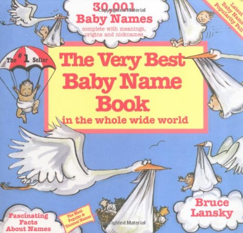 Book Baby Name Very Best (Very Best Baby Name Book In The Whole Wide World: Revised Edition)
