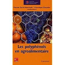 Les Polyphenols En Agroalimentaire