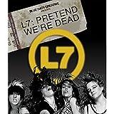 L7 - Pretend We're Dead [Blu-ray + DVD]