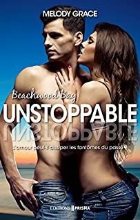 Beachwood Bay : Unstoppable, Grace, Melody