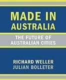 Made in Australia, Richard Weller and Julian Bolleter, 1742584926