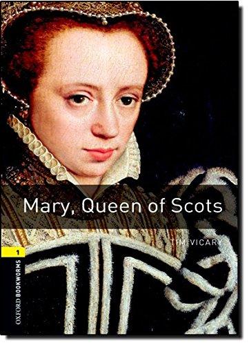 Oxford Bookworms Library: 6. Schuljahr, Stufe 2 - Mary, Queen of Scots: Reader (Oxford Bookworms Library, Stage 1: True Stories) (Englisch) Taschenbuch – Februar 2008 Tim Vicary Cornelsen Schulverlage 0194789098 Lektüren