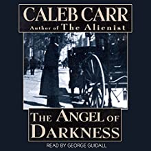 The Angel of Darkness Audiobook by Caleb Carr Narrated by George Guidall
