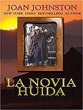 La Novia Huida, Joan Johnston, 0786266880