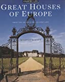 img - for Great Houses of Europe: From the Archives of Country Life book / textbook / text book