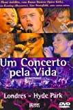 Wicked Woman Festival - Live in Hyde Park, London aka Um Concerto Pela Vida [Import]