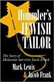 Himmler's Jewish Tailor, Jacob Frank and Mark Lewis, 0815606060