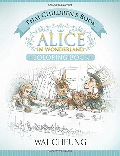 Thai Children's Book: Alice in Wonderland (English and Thai Edition)