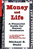 Money and Life, Michael Z. Stahl, 1563437961