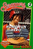 Home Run Hero, Dean Hughes, 0689819250