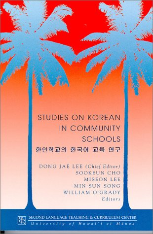 Studies on Korean in Community Schools (SLTCC Technical Report No. 22)