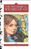 The Wonderful Wizard of Oz, L. Frank Baum, 1577595513