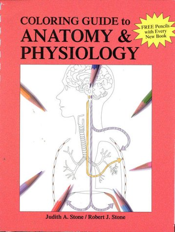 A Coloring Guide to Anatomy & Physiology by Brand: McGraw-Hill Science/Engineering/Math