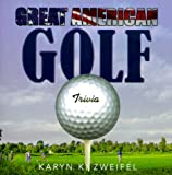 img - for Great American Golf: Trivia book / textbook / text book