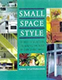 Small Space Style, Emma Scattergood, 0706378229