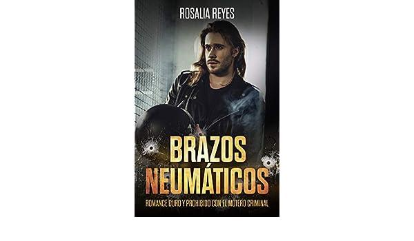 Brazos Neumáticos: Romance Duro y Prohibido con el Motero Criminal ...