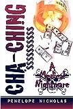 Cha-ching $$$$$$$$$$, Penelope Nicholas, 1413783562