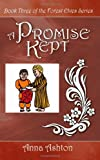 Promise Kept, Anna Ashton, 1844011828