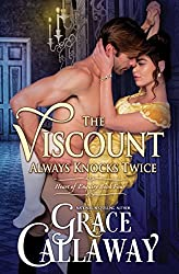 The Viscount Always Knocks Twice (Heart of Enquiry Book 4)