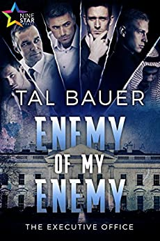 Enemy of My Enemy (The Executive Office Book 2) by [Bauer, Tal]