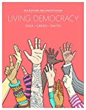 img - for Living Democracy, 2014 Elections and Updates Edition (4th Edition) book / textbook / text book
