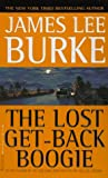 The Lost Get-Back Boogie, James Lee Burke, 0786889349