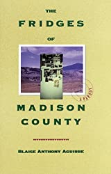 The Fridges of Madison County