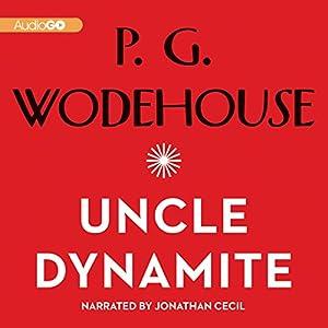 Uncle Dynamite Audiobook
