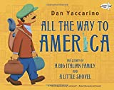 All the Way to America, Dan Yaccarino, 0375859209