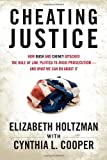 Cheating Justice, Cynthia Cooper and Elizabeth Holtzman, 0807003212
