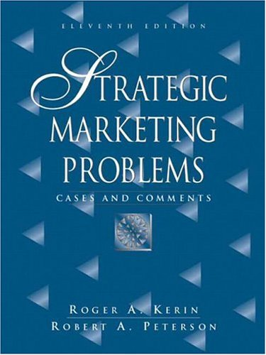Strategic Marketing Problems: Cases and Comments (11th
