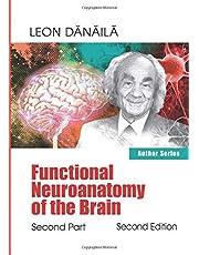 Functional Neuroanatomy of the Brain: Second Part