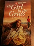 The Girl in the Grass, David Roth, 0449700925