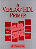img - for A Verilog HDL Primer book / textbook / text book
