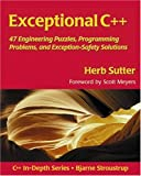 img - for Exceptional C++: 47 Engineering Puzzles, Programming Problems, and Solutions book / textbook / text book