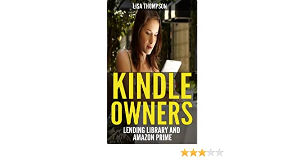 Kindle Owners Lending Library and Amazon Prime (English Edition ...