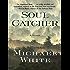 Soul Catcher: A Novel (P.S.)