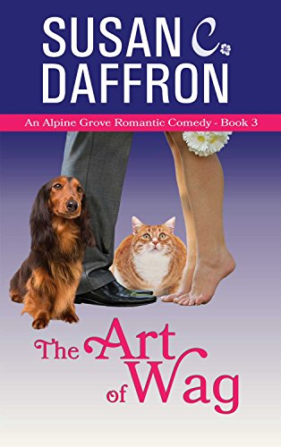(The Art of Wag (An Alpine Grove Romantic Comedy Book 3))