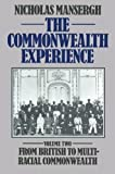 img - for The Commonwealth Experience: Volume Two: From British to Multiracial Commonwealth by Nicholas Mansergh (1982-12-01) book / textbook / text book