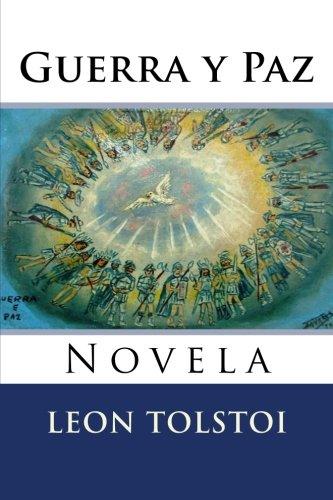 Download Guerra y Paz: Novela (Spanish Edition) ebook