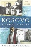 Kosovo, Malcolm, Noel, 0814756425