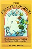 The Fear of Cooking, Bob Scher, 0395322162
